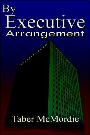 Download By Executive Arrangement
