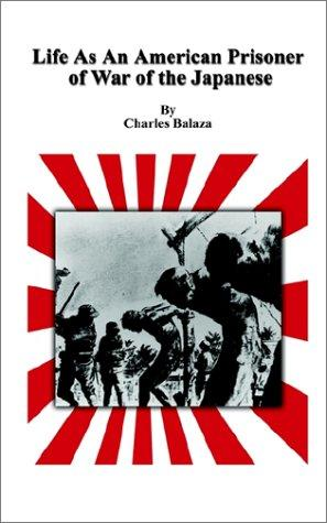 Download Life As An American Prisoner of War of the Japanese