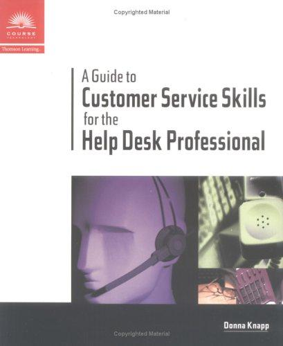 Download A Guide to Customer Service Skills for the Help Desk Professional