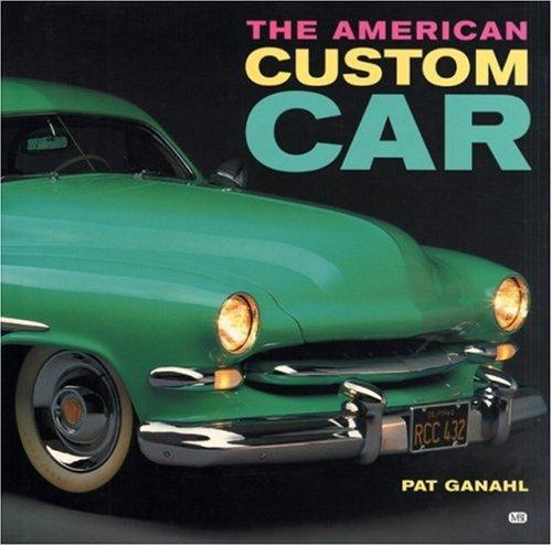 American Custom Car by Pat Ganahl