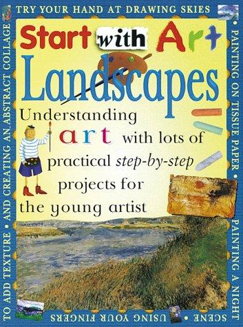 Landscapes, Start With Art