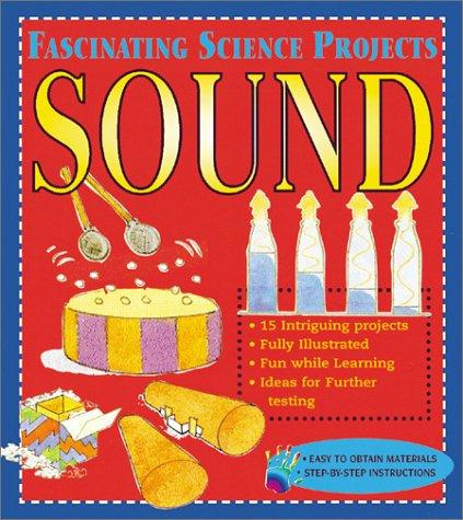 Download Sound (Fascinating Science Projects)
