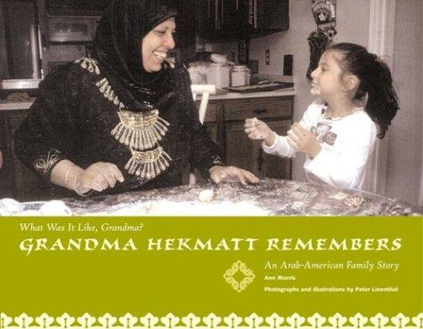 Grandma Hekmat Remembers