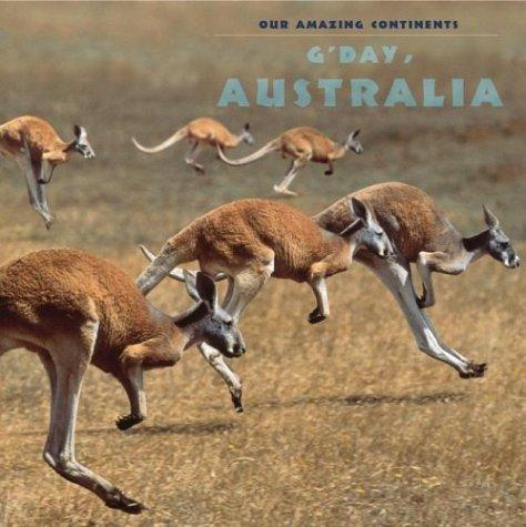 Download G'Day Australia! (Our Amazing Continents)