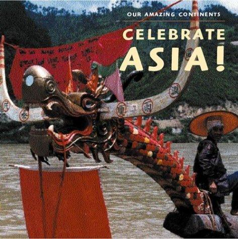 Download Greetings, Asia! (Our Amazing Continents)