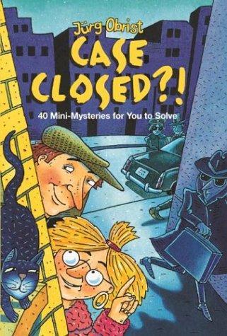 Case Closed?!
