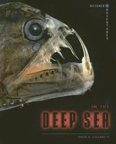 In the deep sea by Sneed B. Collard