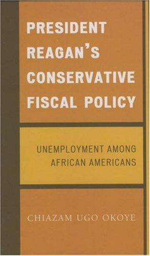 President Reagan's Conservative Fiscal Policy