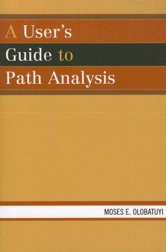 Download A User's Guide to Path Analysis
