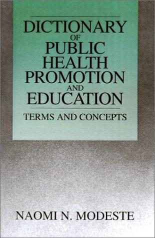 Download A dictionary of public health promotion and education
