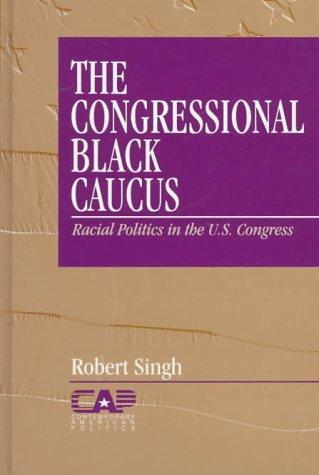 The Congressional Black Caucus