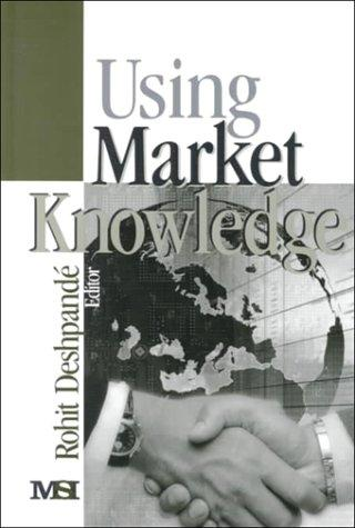 Using Market Knowledge, Deshpande, Professor Rohit
