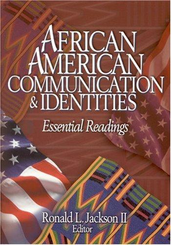 African American Communication & Identities: Essential Readings, Jackson, Ronald L. (Editor)