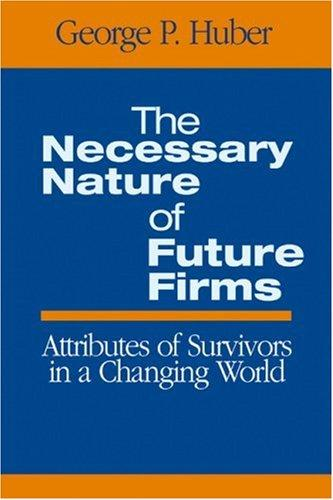 Download The Necessary Nature of Future Firms