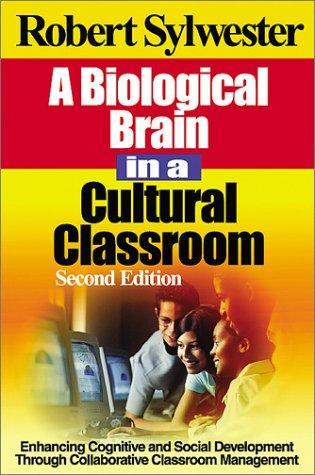 Download A biological brain in a cultural classroom