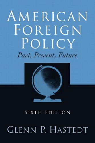 American foreign policy by Glenn P. Hastedt