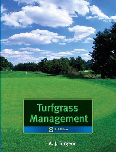 Turfgrass Management (8th Edition)