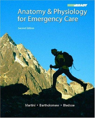 Download Anatomy & Physiology for Emergency Care (2nd Edition)