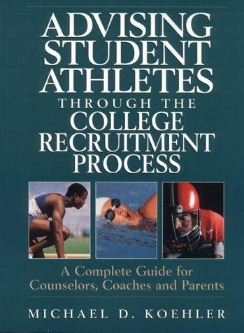 Advising Student Athletes Through the College Recruitment Process