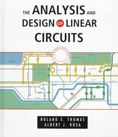 Download The analysis and design of linear circuits