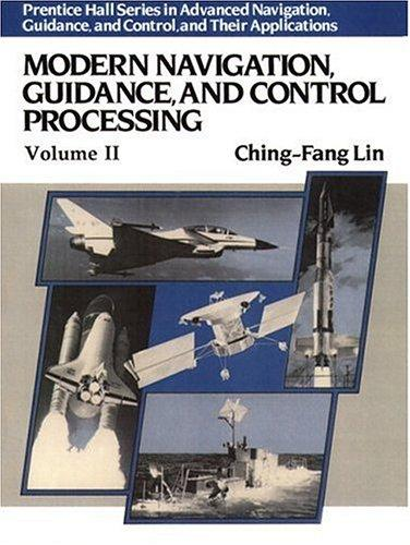 Download Modern Navigation, Guidance, And Control Processing