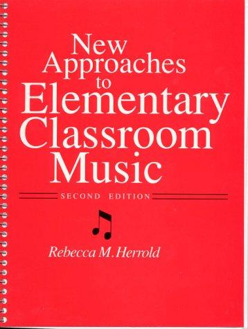 Download New approaches to elementary classroom music