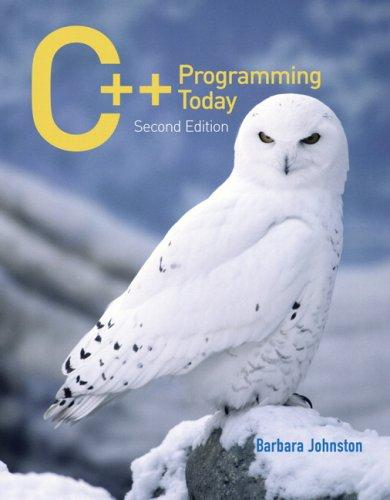 C++ Programming Today (2nd Edition)