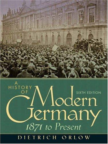 Download History of Modern Germany, A (6th Edition)