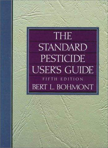 The standard pesticide user's guide