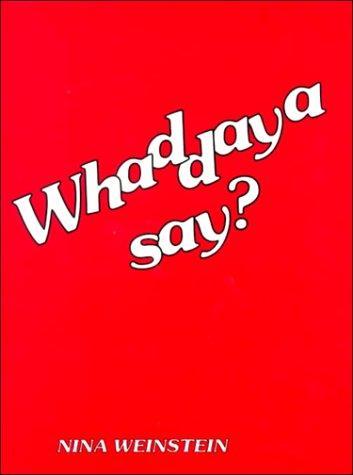 Download Whaddaya Say
