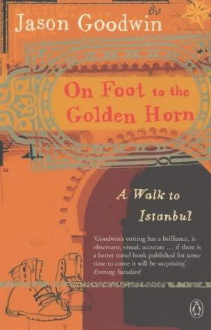 On Foot to the Golden Horn