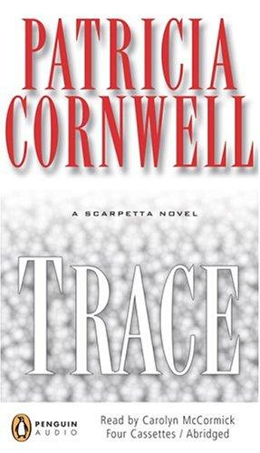 Download Trace (Kay Scarpetta Mysteries)