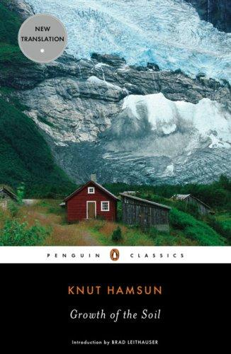 Growth of the Soil (Penguin Classics)