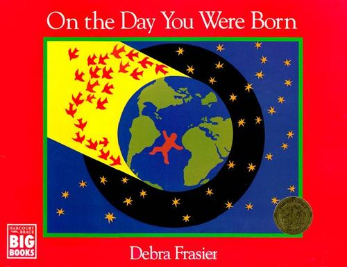 On the Day You Were Born (Harcourt Brace Big Books)