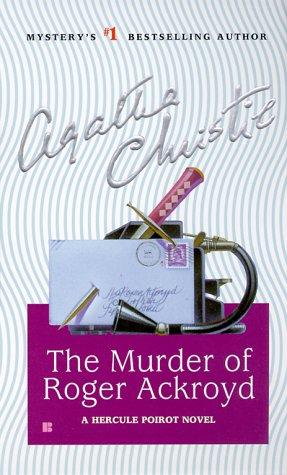 The Murder of Roger Ackroyd (Hercule Poirot Mysteries)
