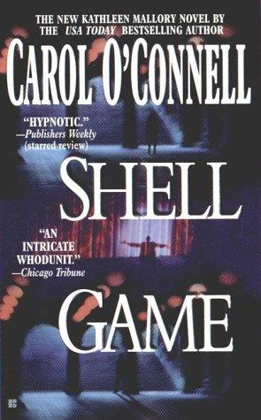 Shell Game (Kathleen Mallory Novels)