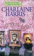 Grave Sight (Harper Connelly Mysteries, No. 1)