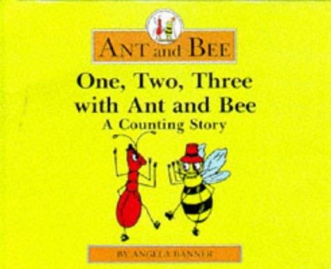 One, Two, Three With Ant and Bee