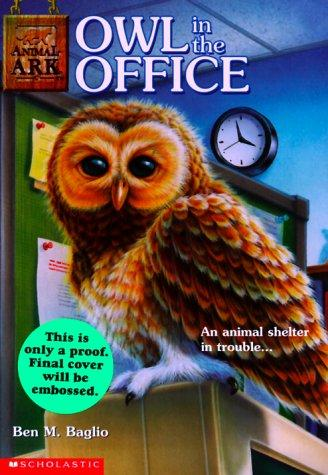 Owl in the Office (Animal Ark Series #11)