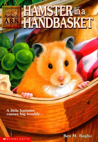 Hamster in a Handbasket (Animal Ark Series #16)