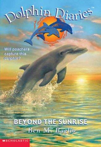 Download Beyond the Sunrise (Dolphin Diaries #10)