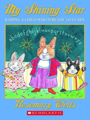 Raising A Child Who Is Ready To Learn (My Shining Star)