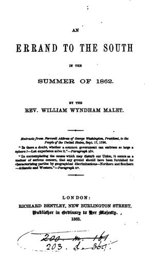 An errand to the South in the summer of 1862.