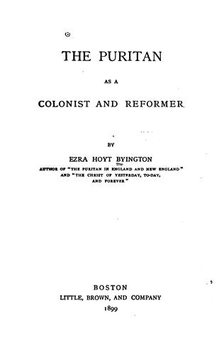 Download The Puritan as a colonist and reformer
