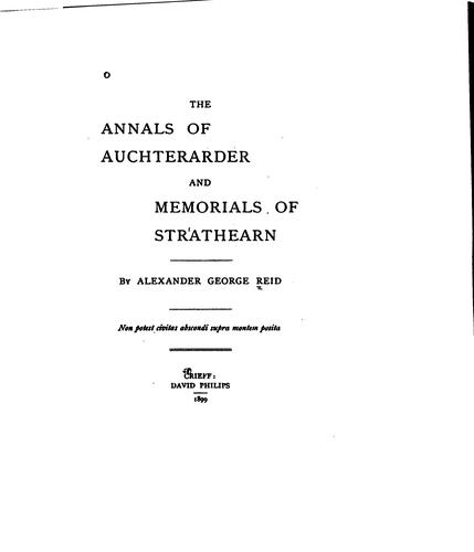 Download The annals of Auchterarder and memorials of Strathearn