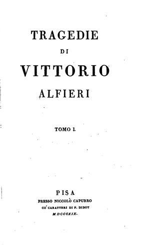 Tragedie di Vittorio Alfieri.