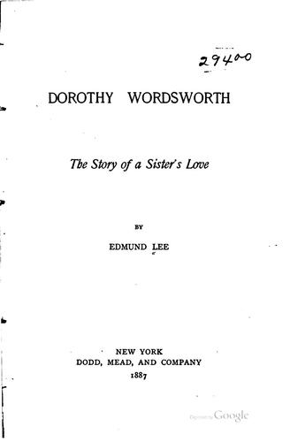 Download Dorothy Wordsworth; the story of a sister's love.