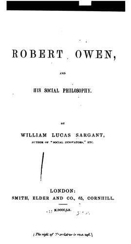 Robert Owen and his social philosophy.