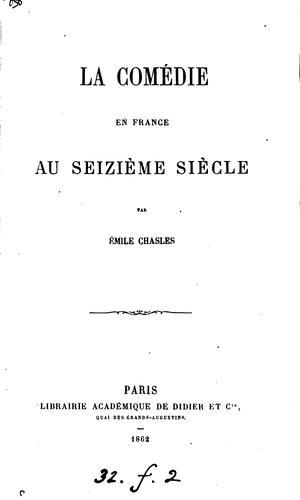 La comédie en France au seizième siècle.