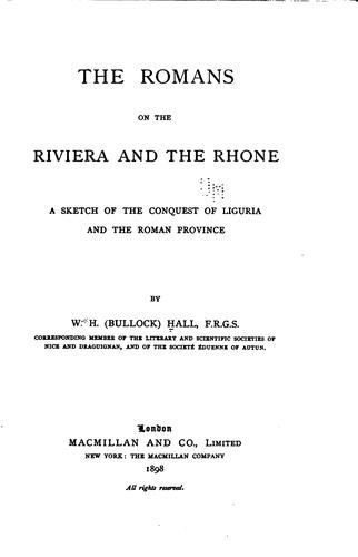 The Romans on the Riviera and the Rhone